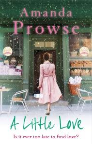 Amanda Prowse - A Little Love