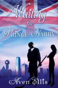 Aven Ellis - Waiting for Prince Harry