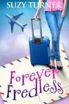 Suzy Turner - Forever Fredless